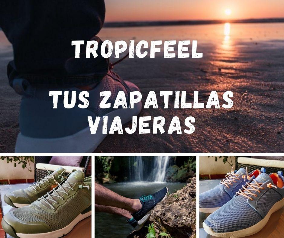 Tropicfeel, tus zapativas viajeras - Los viajes de Margalliver