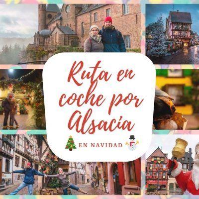Ruta por Alsacia en coche en Navidad