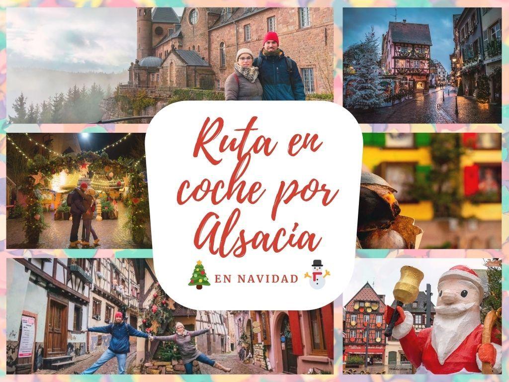 Ruta en coche por Alsacia en Navidad - Los viajes de Margalliver