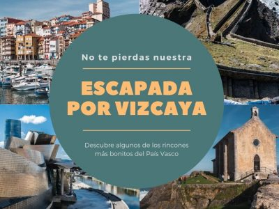 Escapada por Vizcaya, enamórate de el País Vasco