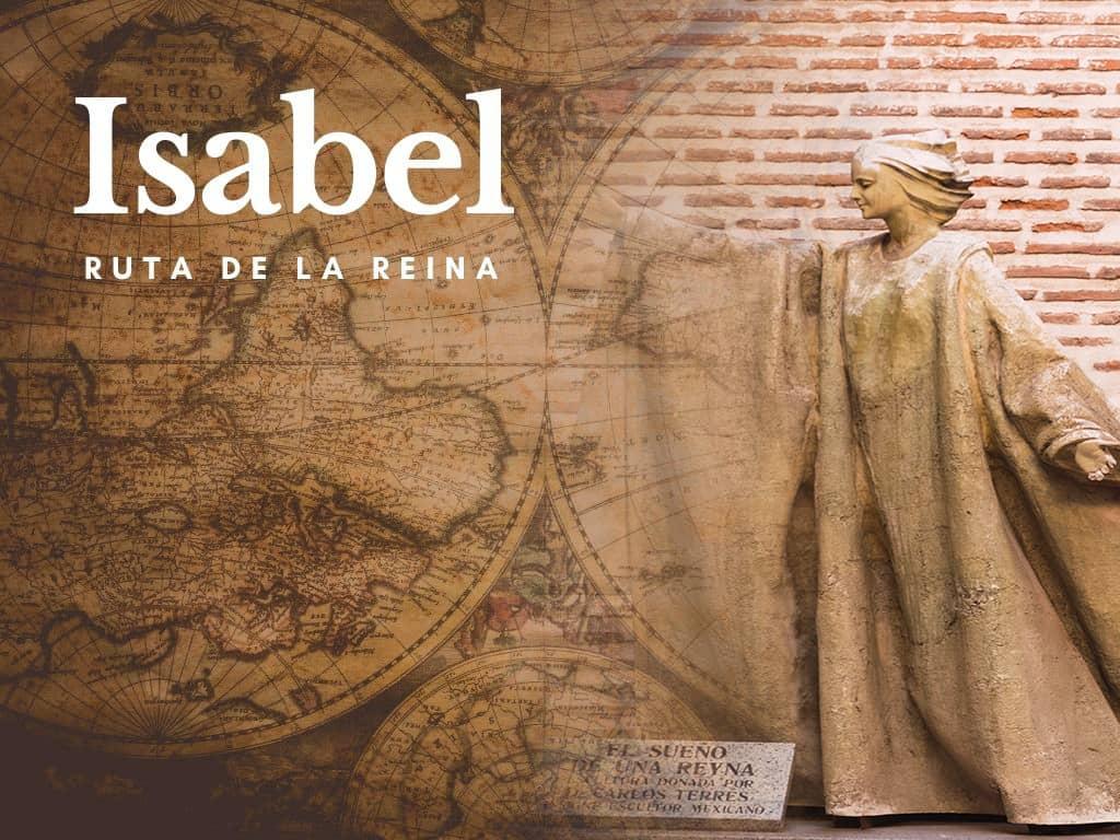 Ruta de Isabel la Católica - Los viajes de Margalliver