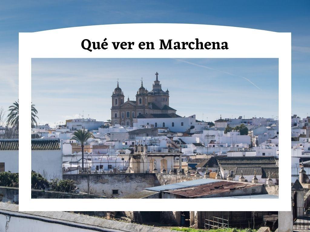 Qué ver en Marchena, Sevilla - Los viajes de Margalliver
