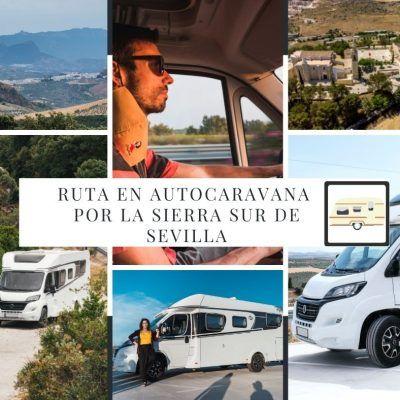 Ruta en autocaravana por la Sierra Sur de Sevilla