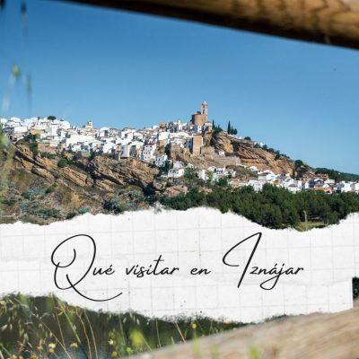 Iznájar y el embalse más grande de Andalucía