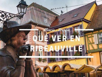 Ribeauvillé, el pueblo de los juglares alsacianos