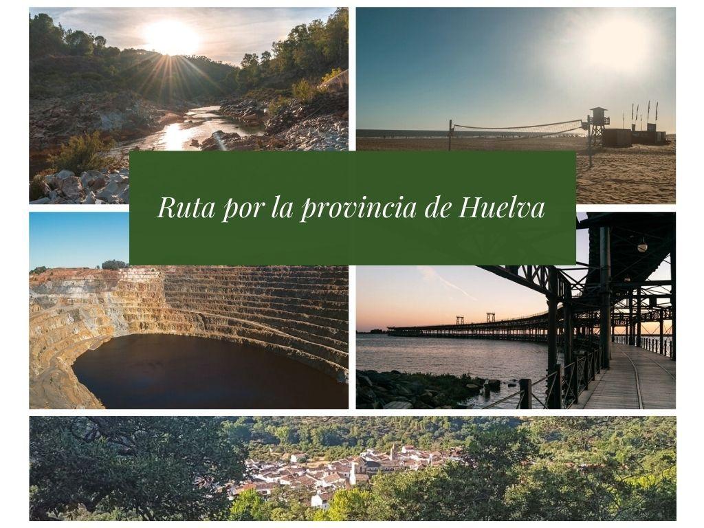 Ruta por la provincia de Huelva - Los viajes de Margalliver